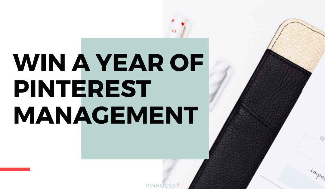 WIN a Year of Free Pinterest Management