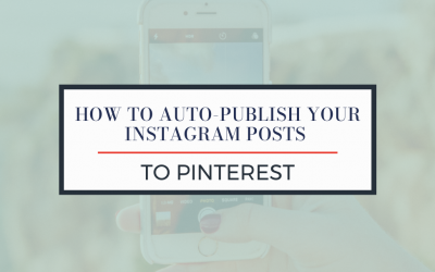 How to Auto-Publish Your Instagram Posts to Pinterest
