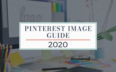 Pinterest Image Guide for 2020